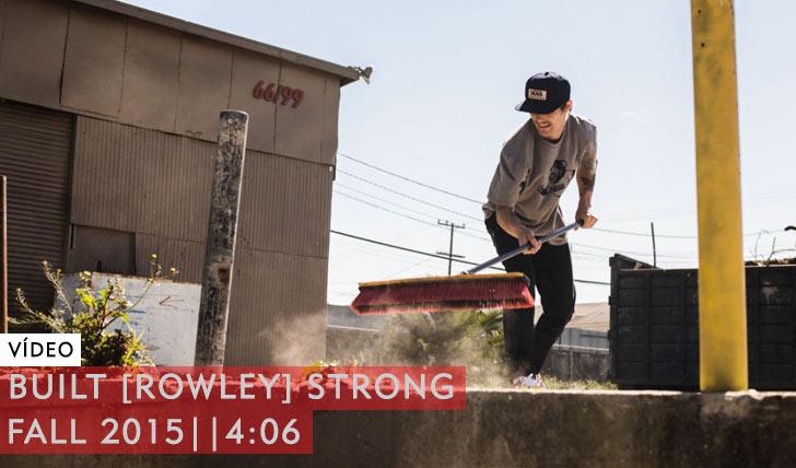 9849Built [ROWLEY] Strong – Fall 2015||4:06