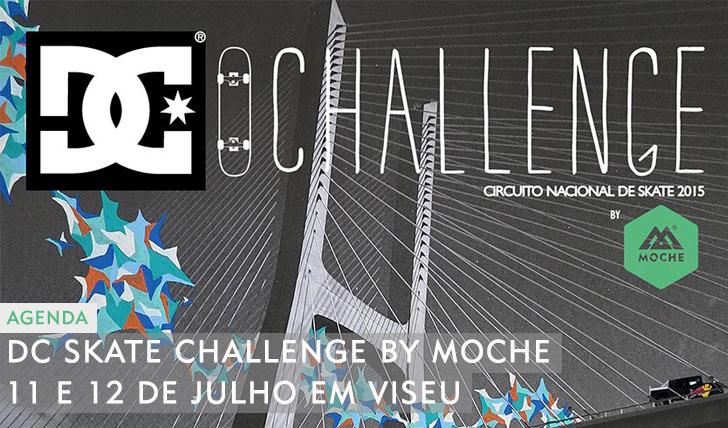 10182DC Skate Challenge by MOCHE 3ª etapa Viseu 11 e 12 Julho