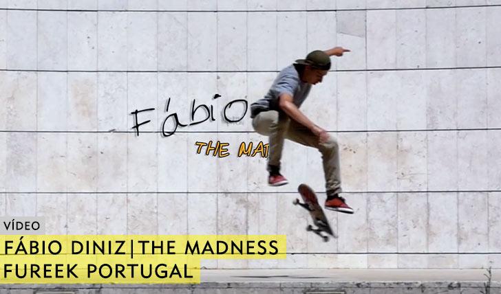 10500Fábio Diniz|The Madness|FUREEK Portugal||3:00