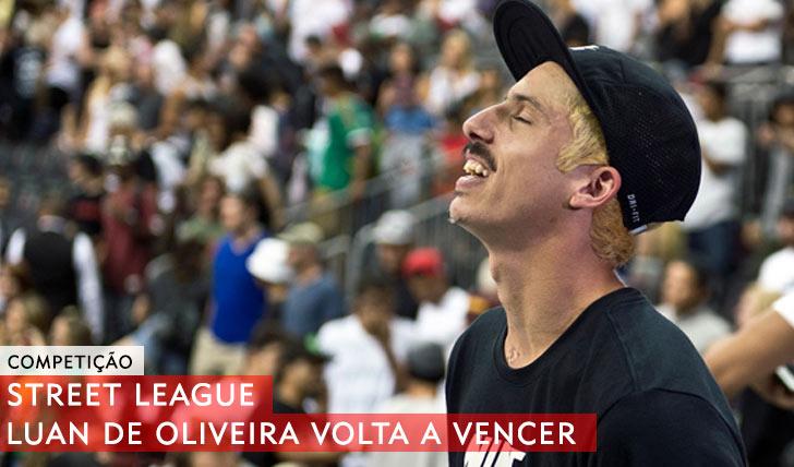 10706Luan de Oliveira volta a vencer no STREET LEAGUE