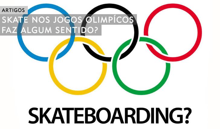 10494O Skate nos jogos Olímpicos faz algum sentido?