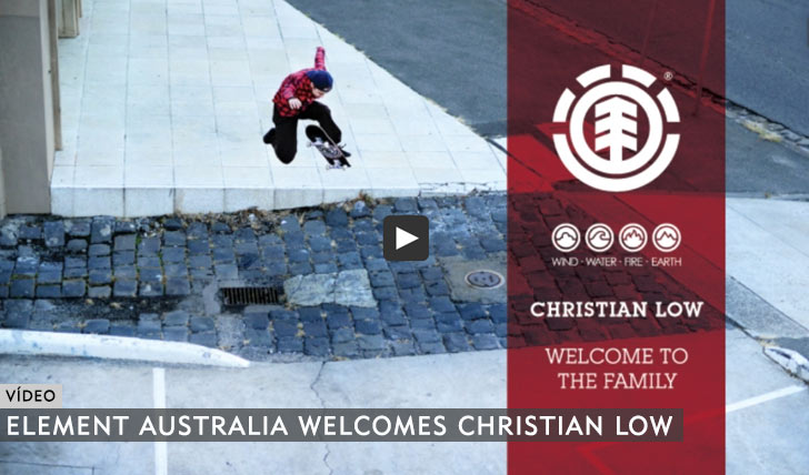 11051ELEMENT AUSTRALIA WELCOMES CHRISTIAN LOW||2:46
