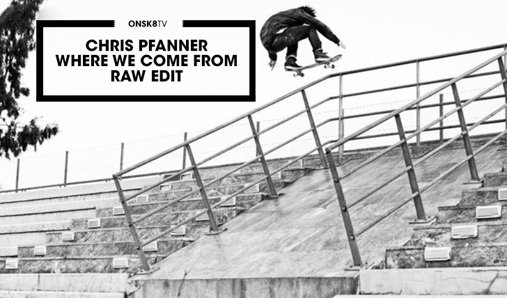 11911Chris Pfanner|Where we come from RAW||3:07
