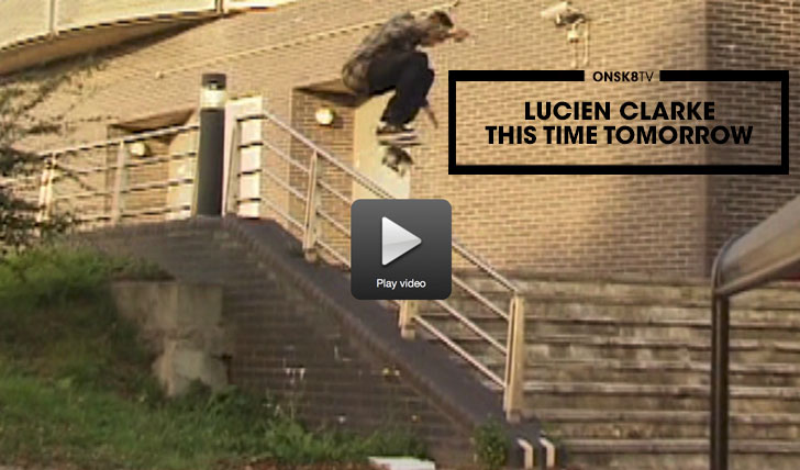 """12246Lucien Clarke """"This Time Tomorrow"""" part