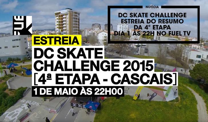 12487DC Skate Challenge 2015 Resumo da 4ª etapa dia 1 de Maio no FUEL TV