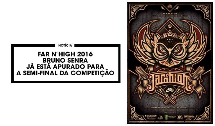 12739Far N'High 2016 Bruno Senra já está nas semi-finais da competição