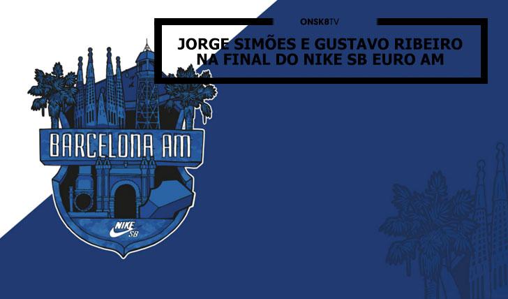 12648NIKE SB Euro AM Barcelona Jorge Simões e Gustavo Ribeiro nas finais