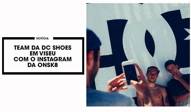 12877Team da DC SHOES toma conta do nosso Instagram durante a 1ª etapa do DC Skate Challenge