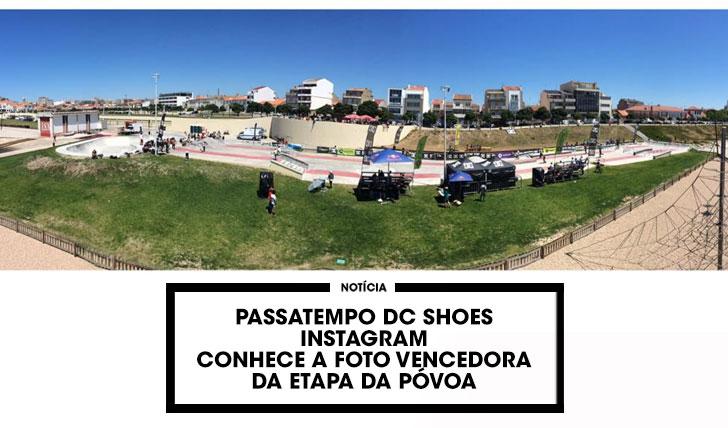 13188Passatempo instagram DC SHOES|Revelada a foto vencedora da etapa da Póvoa de Varzim