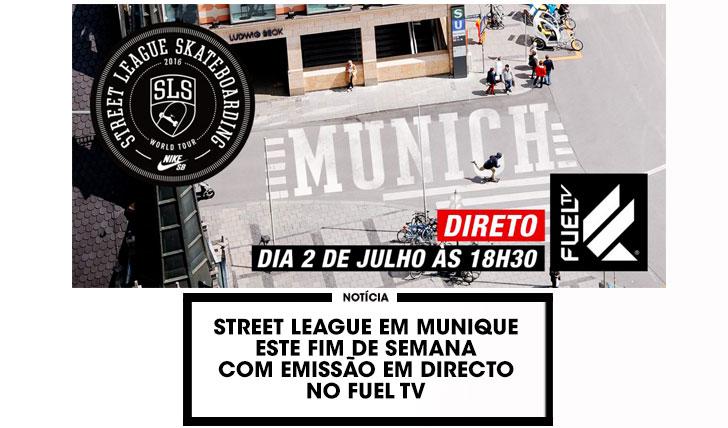 12958Assiste em directo à etapa de Munique do STREET LEAGUE no FUEL TV