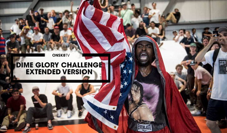 13402Dime Glory Challenge 2016 – Extended Version||8:12