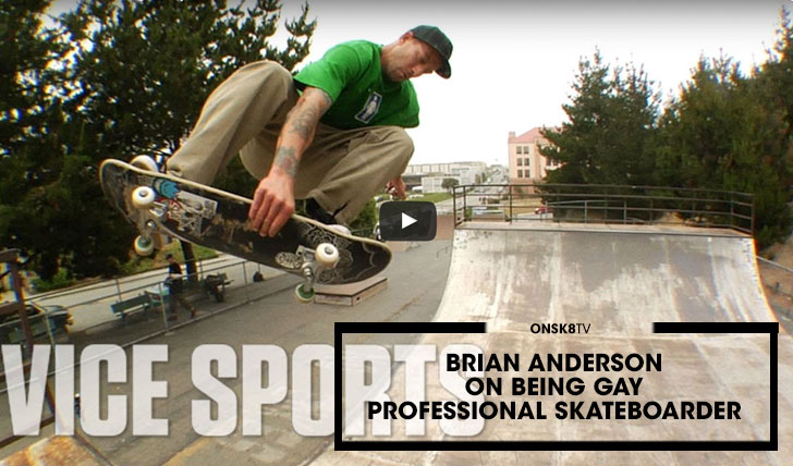 13617Brian Anderson on Being a Gay Professional Skateboarder  26:50