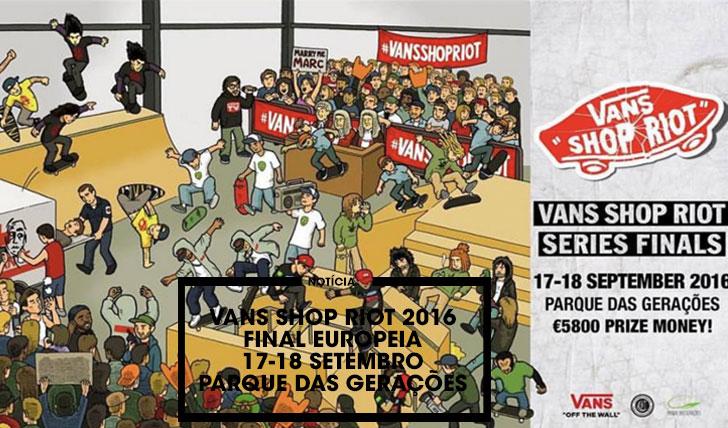 13540VANS Shop Riot 2016 Final europeia no Parque das Gerações