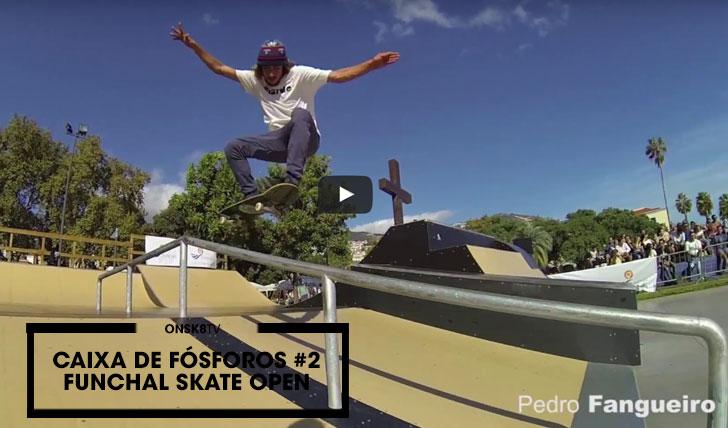 13903Caixa de Fósforos #2 Funchal Skate Open  3:20
