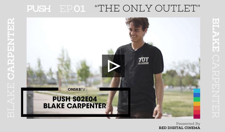 13916PUSH|Blake Carpenter S02E04||10:28
