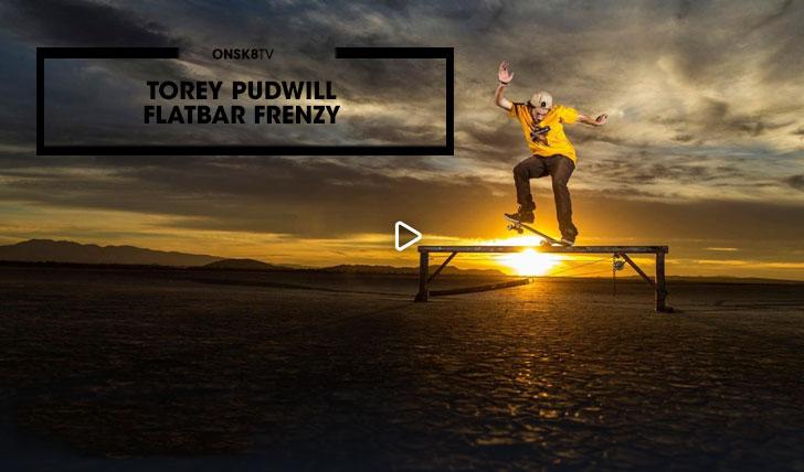 14390Torey Pudwill Flatbar Frenzy||4:33