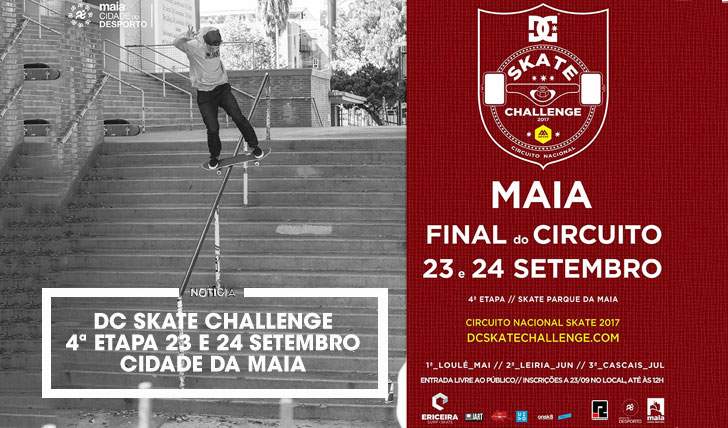 15443DC Skate Challenge by MOCHE|4ª etapa Maia 23 e 24 de Setembro