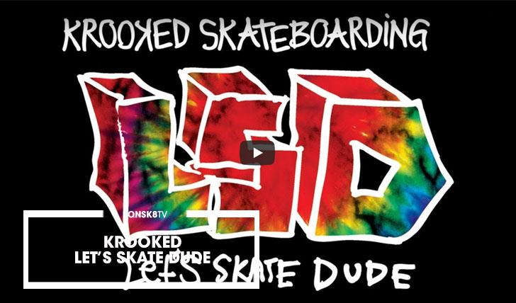 15829Krooked LSD: Let's Skate Dude||30:27