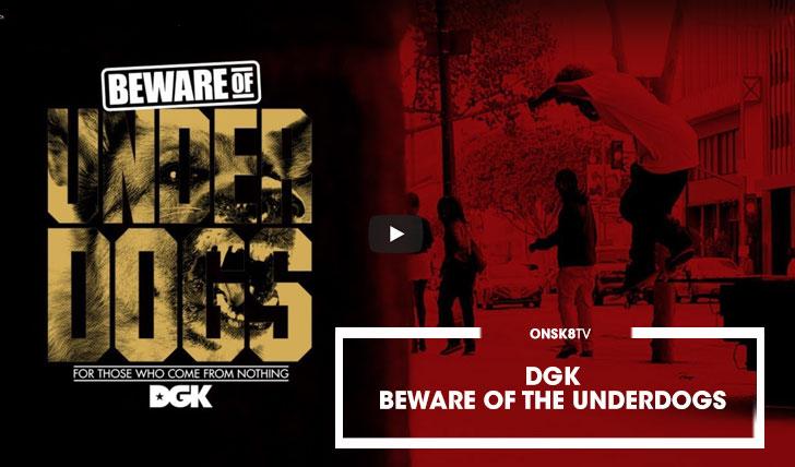 16005DGK – Beware of the Underdogs||9:01