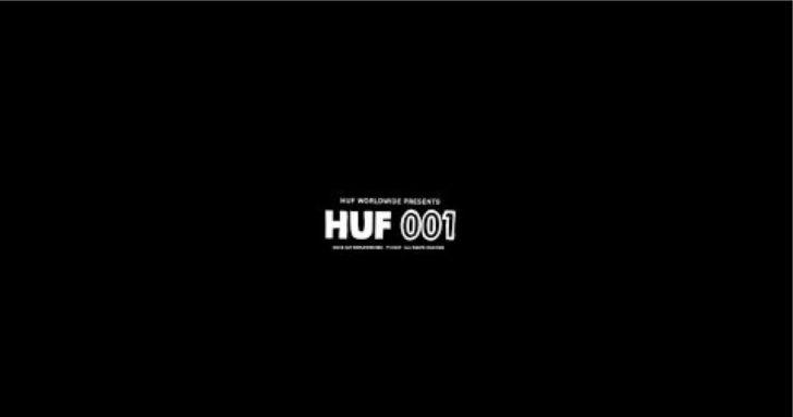 16228HUF WORLDWIDE PRESENTS // HUF 001  11:14