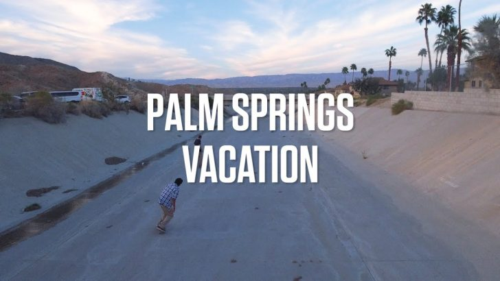 17177Dickies Skateboarding : Palm Springs Vacation||4:02