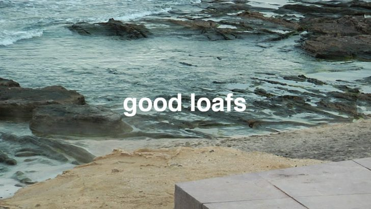 19337ENJOI|good loafs||5:19