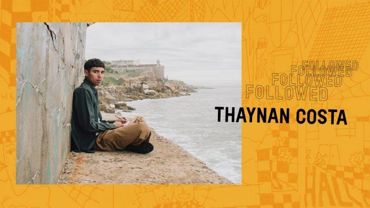 19626Followed: Thaynan Costa||11:59